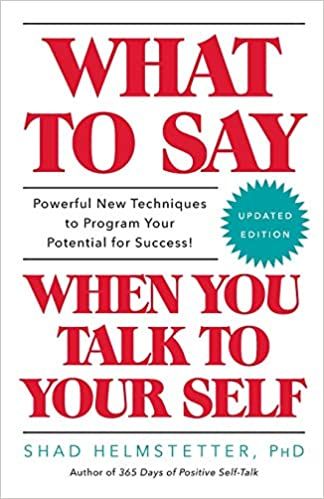 what-to-say-when-you-talk-to-yourself